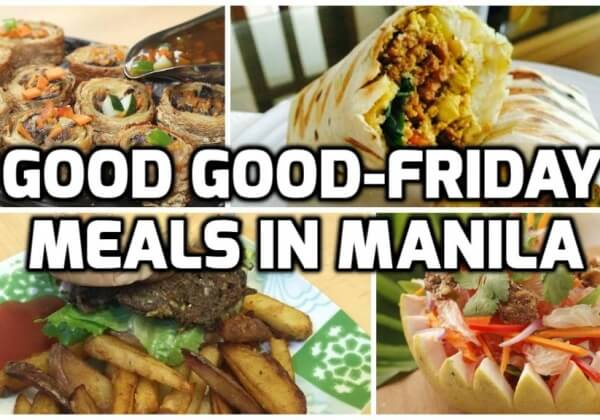 Where to Find Good Good-Friday Meals in Manila