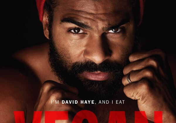 Vegan Boxing Champion David Haye Fights for Animals
